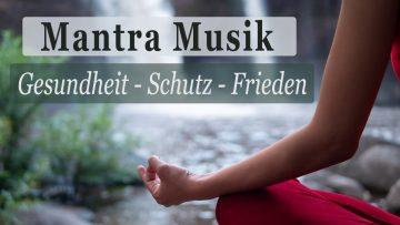 Meditation: Mantra Musik mit heilenden Frequenzen 🧬Gesundheit ⎢Schutz ⎢Frieden 〔7Hz Binaural + 528Hz Solfeggio〕Mit Nina Beste