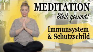 Meditation: Morgen- Meditation ☀️Immunsystem stärken – Schutzschild aufbauen – gesund bleiben! Mit Nina Beste