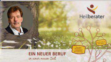 Interview: Heilberater – Ein neuer Beruf in einer neuen Zeit. Mit Norbert König