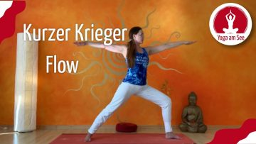 Yoga: Kurzer Krieger Flow!  Mit Dagmar Herbst