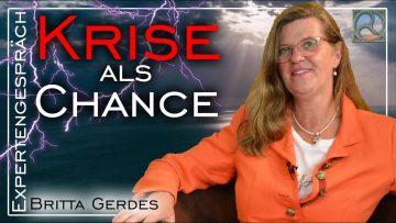 KRISE als CHANCE sehen… – Britta Gerdes im Expertengespräch