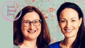Vortrag: Pack' die Sehnsucht bei den Hörnern Lebe dein Leben jetzt! Mit Annic-Barbara Fenske & Meike Kinast, Seelen Bewusst Leben