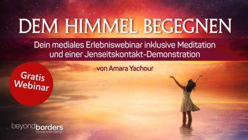 Amara Yachour: Dem Himmel begegnen- Ein mediales Erlebniswebinar