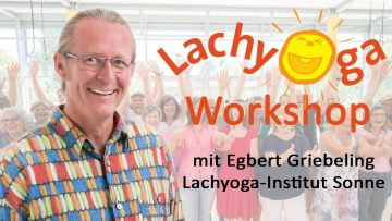 Lachyoga-Workshop 1 mit Egbert Griebeling