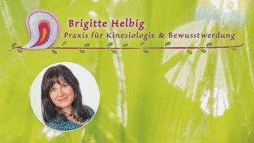 Naturheilkunde, Kinesiologie & mediale Heilarbeit mit Brigitte Helbig